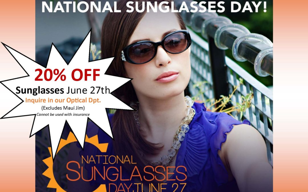 National Sunglasses Day!